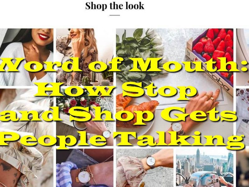 Word of Mouth: How Stop and Shop Gets People Talking